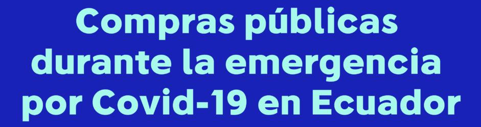 Datos de compras públicas y COVID19 en Ecuador