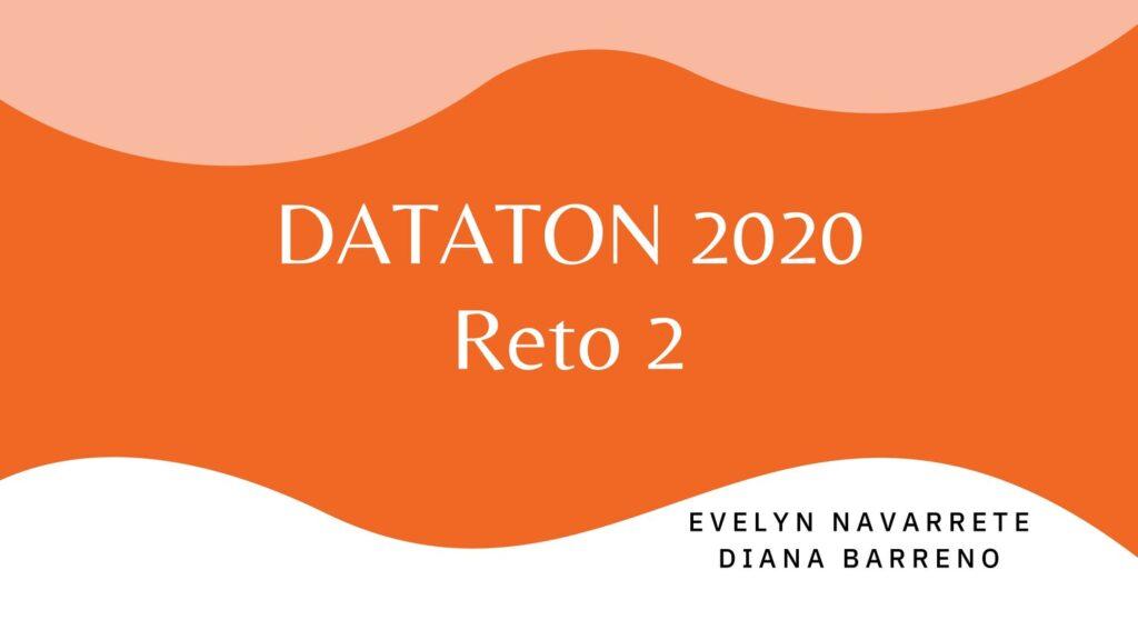 01_Pdf_Presentación_DATATON+2020_Grupo+53_Navarrete+y+Diana_pages-to-jpg-0001
